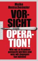 Meike Hemschemeier: Vorsicht Operation! ★★★★★