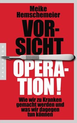 Vorsicht Operation!