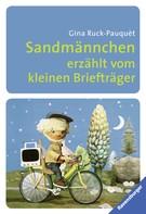 Gina Ruck-Pauquèt: Sandmännchen erzählt vom kleinen Briefträger