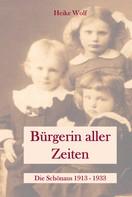 Heike Wolf: Bürgerin aller Zeiten
