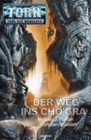 Michael J. Parrish: Torn 44 - Der Weg ins Cho'gra