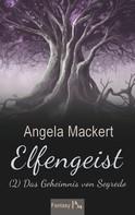 Angela Mackert: Elfengeist (2) ★★★★★