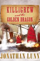Jonathan Lunn: Killigrew and the Golden Dragon ★★★★