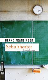 Schultheater - Ein Fall für Tannenberg