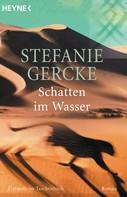Stefanie Gercke: Schatten im Wasser ★★★★