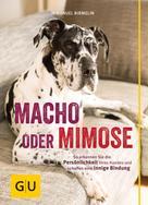 Immanuel Birmelin: Macho oder Mimose