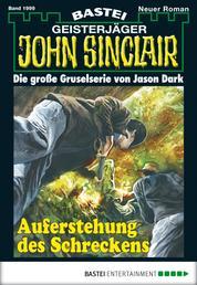 John Sinclair - Folge 1999 - Auferstehung des Schreckens