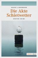 Hauke Lindemann: Die Akte Schietwetter ★★★★