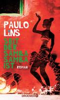 Paulo Lins: Seit der Samba Samba ist ★★★★