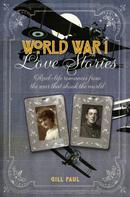 Gill Paul: World War I Love Stories