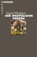 Siegrid Westphal: Der Westfälische Frieden ★★★★