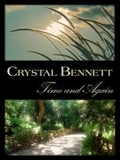 Crystal Bennett: Time and Again