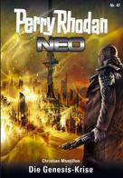 Christian Montillon: Perry Rhodan Neo 47: Die Genesis-Krise ★★★★