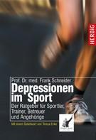 Frank Schneider: Depressionen im Sport