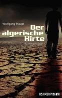 Wolfgang Haupt: Der algerische Hirte ★★★