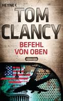 Tom Clancy: Befehl von oben ★★★★