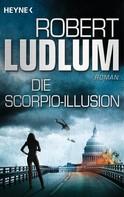 Robert Ludlum: Die Scorpio-Illusion ★★★★