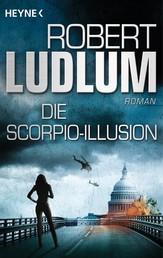 Die Scorpio-Illusion - Roman