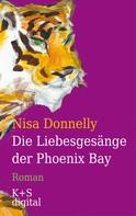 Nisa Donnelly: Die Liebesgesänge der Phoenix Bay ★★★★