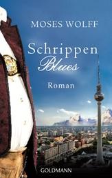 Schrippenblues - Roman