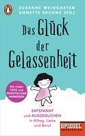 Susanne Weingarten: Das Glück der Gelassenheit ★★★