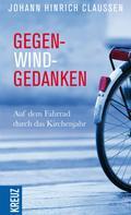 Johann Hinrich Claussen: Gegenwindgedanken ★★★★