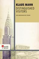 Klaus Mann: Distinguished Visitors