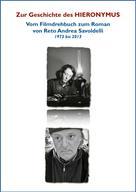 Reto Andrea Savoldelli: Zur Entstehung des HIERONYMUS