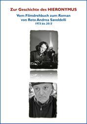Zur Entstehung des HIERONYMUS - Vom Filmdrehbuch zum Roman / kostenlos bis Ende September 2013