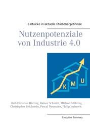 Nutzenpotenziale von Industrie 4.0 - Einblicke in aktuelle Studienergebnisse