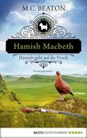 M. C. Beaton: Hamish Macbeth geht auf die Pirsch ★★★★