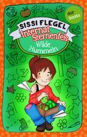 Sissi Flegel: Internat Sternenfels - Band 1: Wilde Hummeln ★★★★★