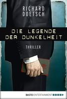 Richard Doetsch: Die Legende der Dunkelheit ★★★★