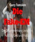Garry Tomsken: Die Fake-EM