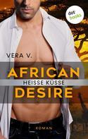 Vera V.: African Desire - Heiße Küsse ★★★★