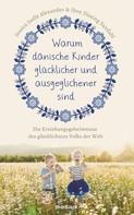 Jessica Joelle Alexander: Warum dänische Kinder glücklicher und ausgeglichener sind ★★★★
