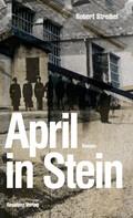 Robert Streibel: April in Stein ★★★★