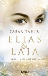 Elias & Laia - Eine Fackel im Dunkel der Nacht - Band 2