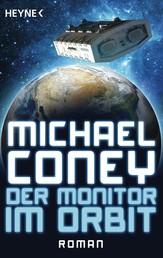 Der Monitor im Orbit - Erzählungen
