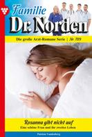 Patricia Vandenberg: Familie Dr. Norden 709 – Arztroman