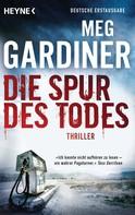 Meg Gardiner: Die Spur des Todes ★★★★