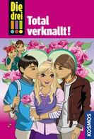 Maja von Vogel: Die drei !!!, 16, Total verknallt! (drei Ausrufezeichen) ★★★★