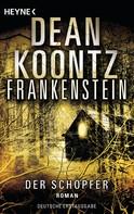 Dean Koontz: Frankenstein - Der Schöpfer ★★★★