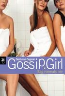 Cecily von Ziegesar: Gossip Girl 7 ★★★★