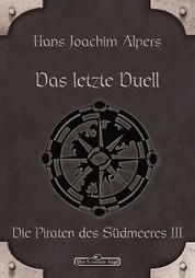 DSA 23: Das letzte Duell - Das Schwarze Auge Roman Nr. 23