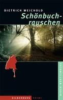 Dietrich Weichold: Schönbuchrauschen ★★★★