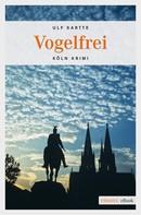 Ulf Kartte: Vogelfrei ★★★★★