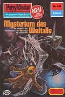 Clark Darlton: Perry Rhodan 935: Mysterium des Weltalls ★★★★