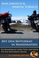 Anja Jarosch: Mit dem Motorrad in Skandinavien ★★★★
