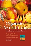 Wolfgang K. Buck: Marmeladenverführung ★★★★